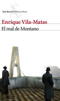 Enrique Vila-Matas: El mal de Montano