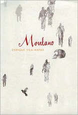 Montano, Harvill Secker, 2007